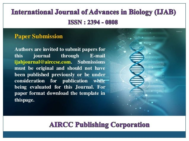 Paper Submission Authors are invited to submit papers for this journal through E-mail ijabjournal@airccse.com. Submissions...