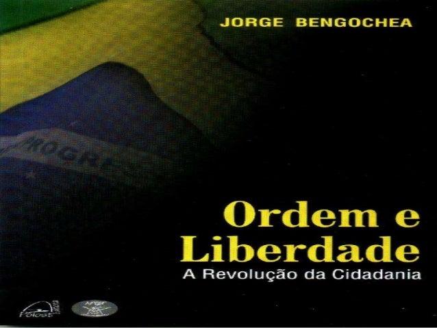 ORDEM E LIBERDADE JORGE BENGOCHEA - Cel RR BM Telefone – (51) 92583886