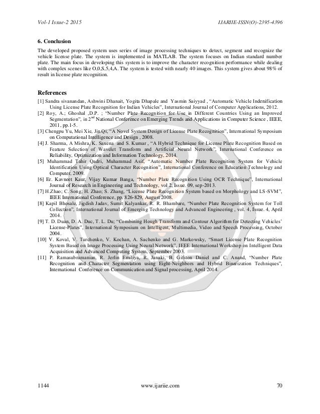 Vol-1 Issue-2 2015 IJARIIE-ISSN(O)-2395-4396 1144 www.ijariie.com 70 6. Conclusion The developed proposed system uses seri...