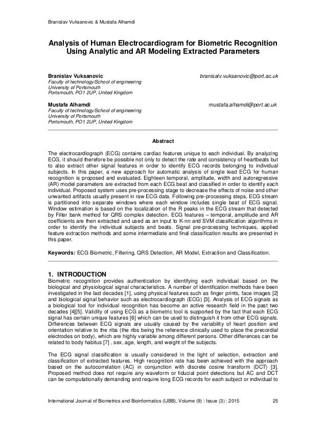 Branislav Vuksanovic & Mustafa Alhamdi International Journal of Biometrics and Bioinformatics (IJBB), Volume (9) : Issue (...
