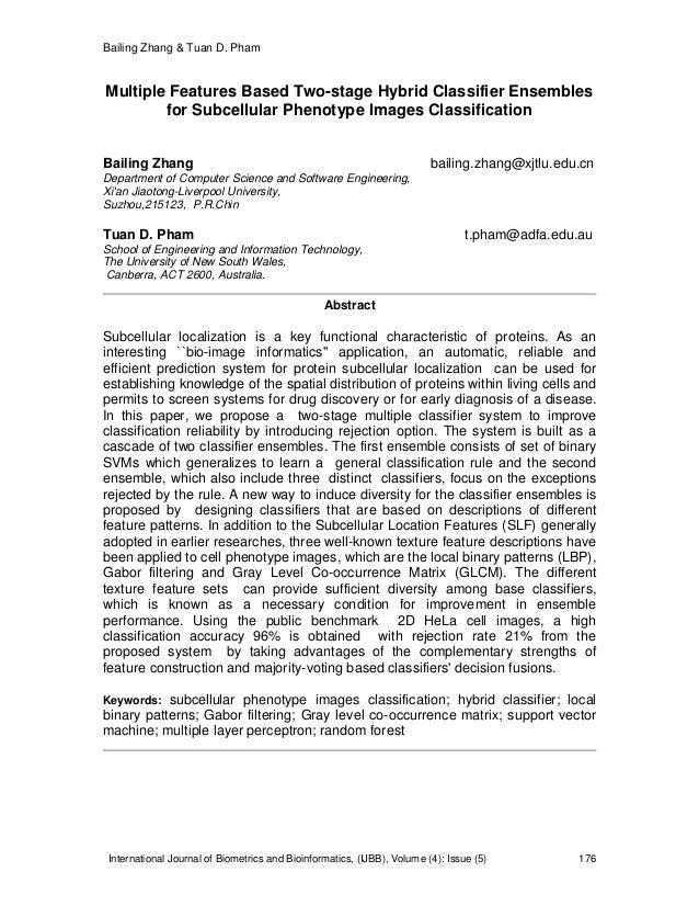 Bailing Zhang & Tuan D. Pham International Journal of Biometrics and Bioinformatics, (IJBB), Volume (4): Issue (5) 176 Mul...