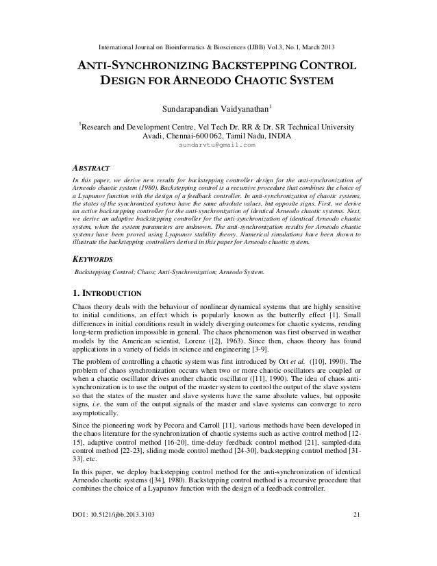 International Journal on Bioinformatics & Biosciences (IJBB) Vol.3, No.1, March 2013 ANTI-SYNCHRONIZING BACKSTEPPING CONTR...