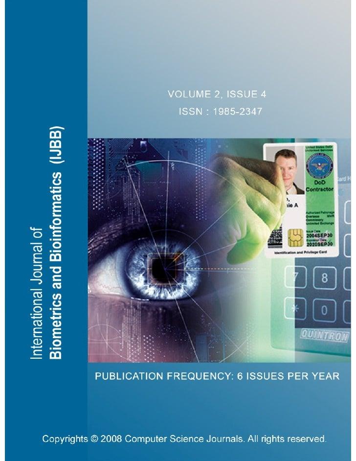Editor in Chief Professor João Manuel R. S. TavaresInternational                Journal          of      Biometrics       ...