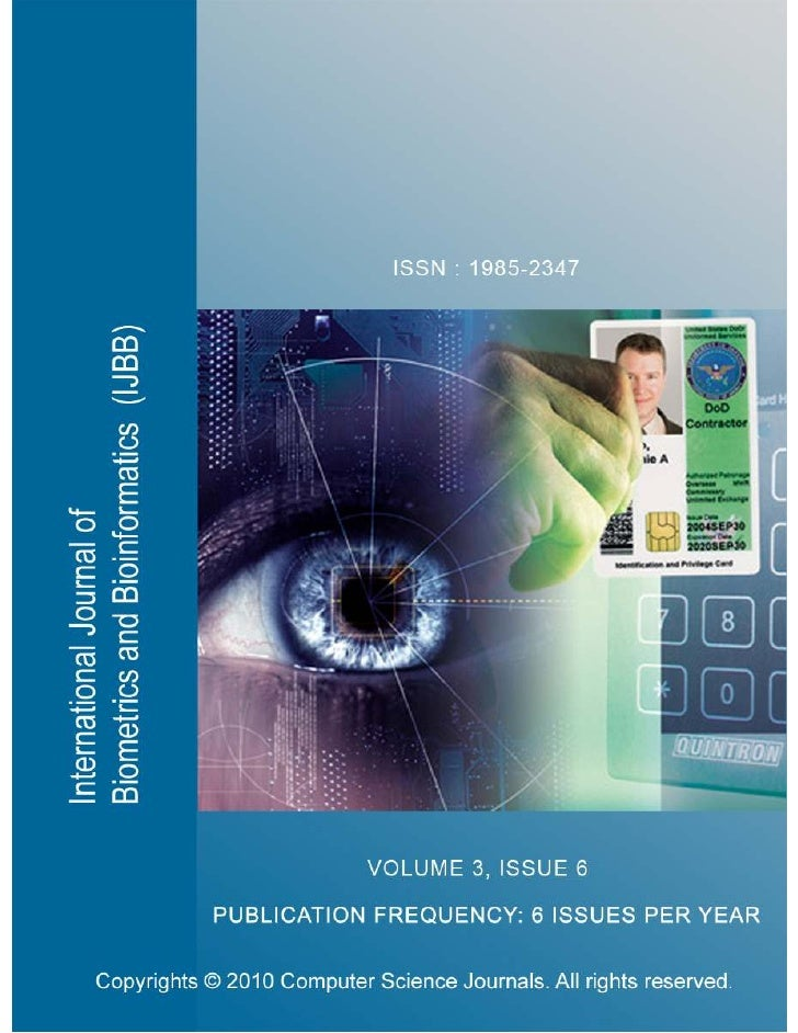 International Journal ofBiometrics and Bioinformatics           (IJBB)  Volume 3, Issue 6, 2010                          E...