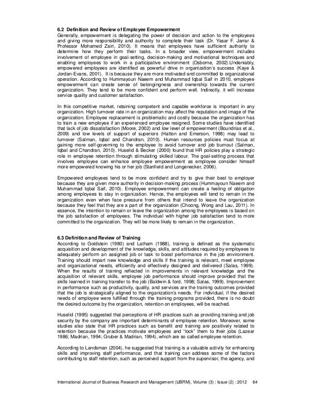review of literature in employee retention techniques Review of literature on influence of job satisfaction, employee  satisfaction  from the work itself and employee retention  employees bob (2011)  compensation processes are based on compensation philosophies and  strategies and.