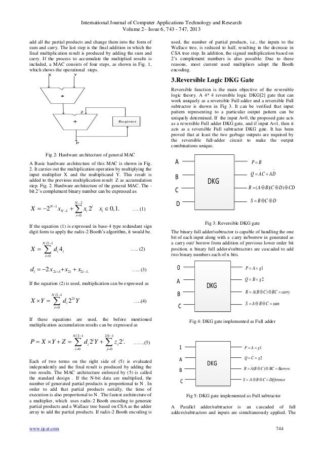 final design of reversible gates using Optimized multiplier using reversible logic gates:  from the point of view of reversible circuit design,  final product of 101 and 110.