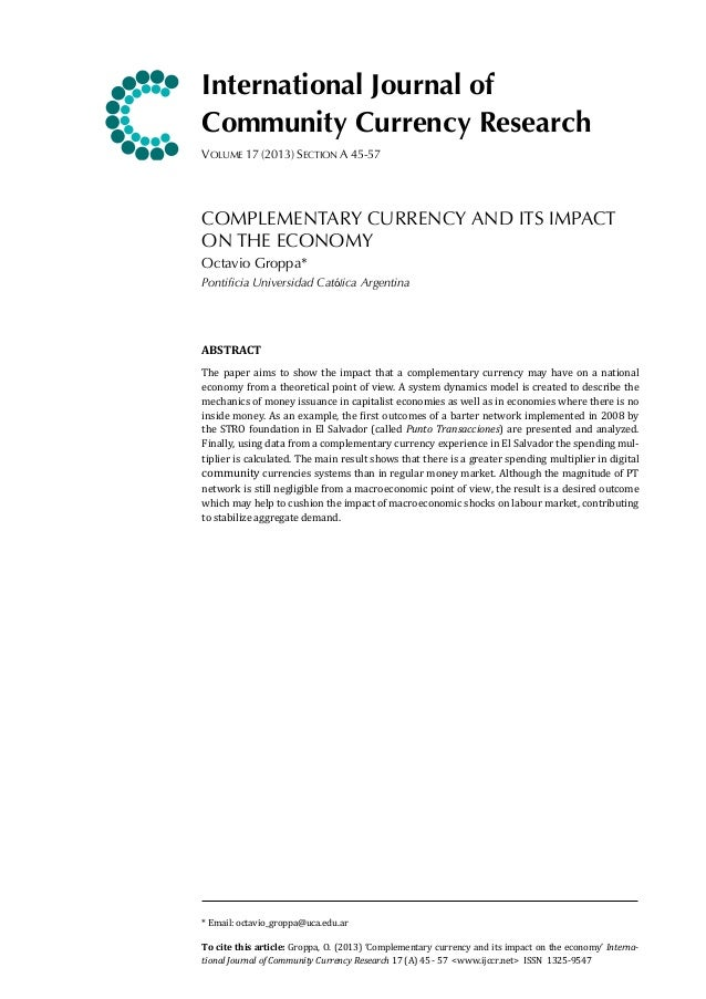 International Journal of Community Currency Research VOLUME 17 (2013) SECTION A 45-57  COMPLEMENTARY CURRENCY AND ITS IMPA...