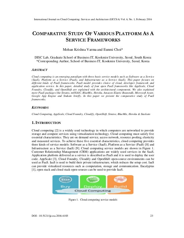 International Journal on Cloud Computing: Services and Architecture (IJCCSA) Vol. 6, No. 1, February 2016 DOI : 10.5121/ij...