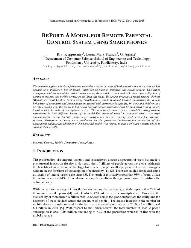 International Journal on Cybernetics & Informatics ( IJCI) Vol.2, No.3, June2013 DOI: 10.5121/ijci.2013.2303 25 REPORT: A ...