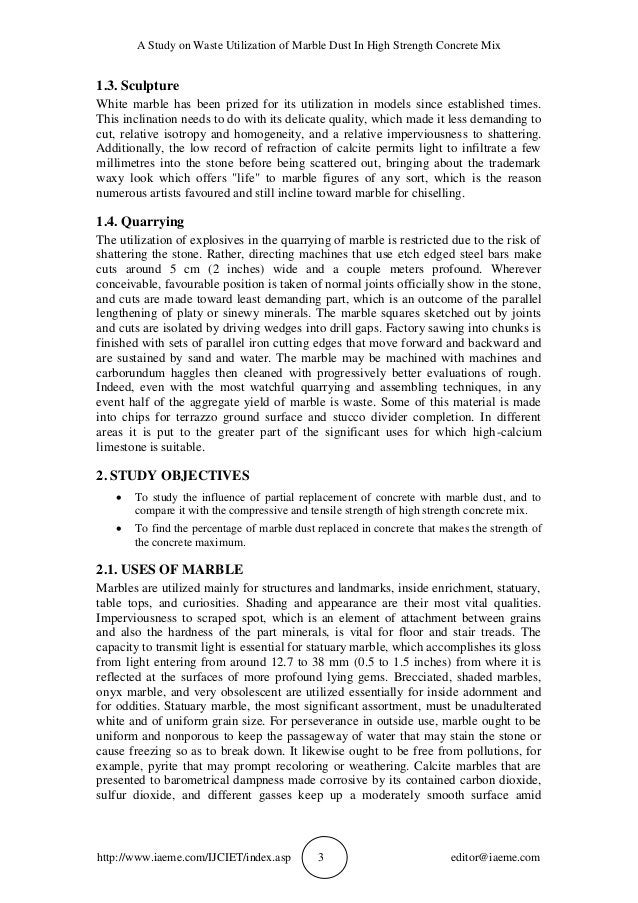 A Study on Waste Utilization of Marble Dust In High Strength Concrete Mix http://www.iaeme.com/IJCIET/index.asp 3 editor@i...