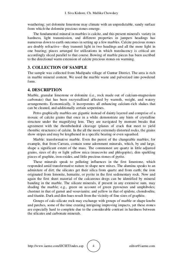 I. Siva Kishore, Ch. Mallika Chowdary http://www.iaeme.com/IJCIET/index.asp 4 editor@iaeme.com weathering; yet dolomite li...