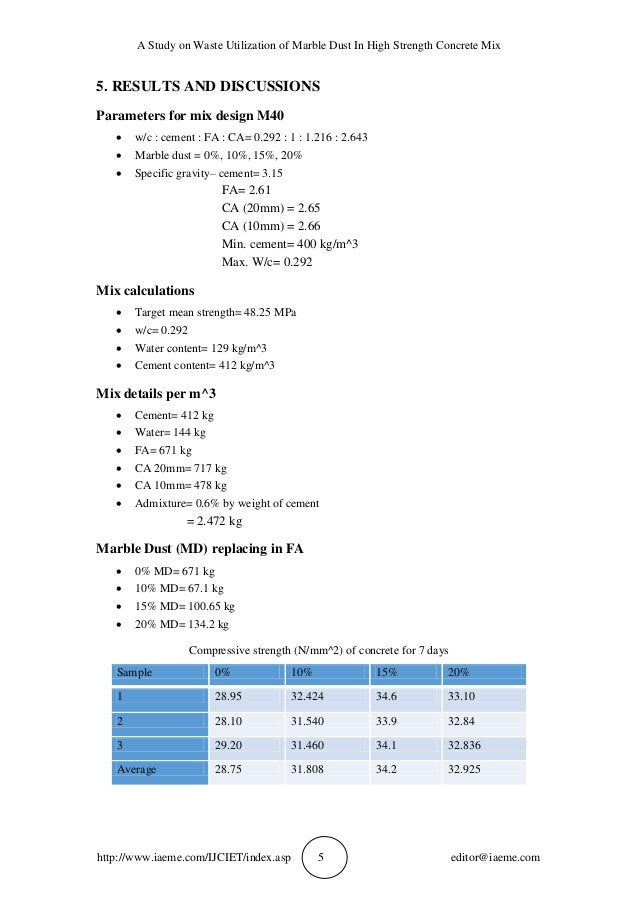 A Study on Waste Utilization of Marble Dust In High Strength Concrete Mix http://www.iaeme.com/IJCIET/index.asp 5 editor@i...