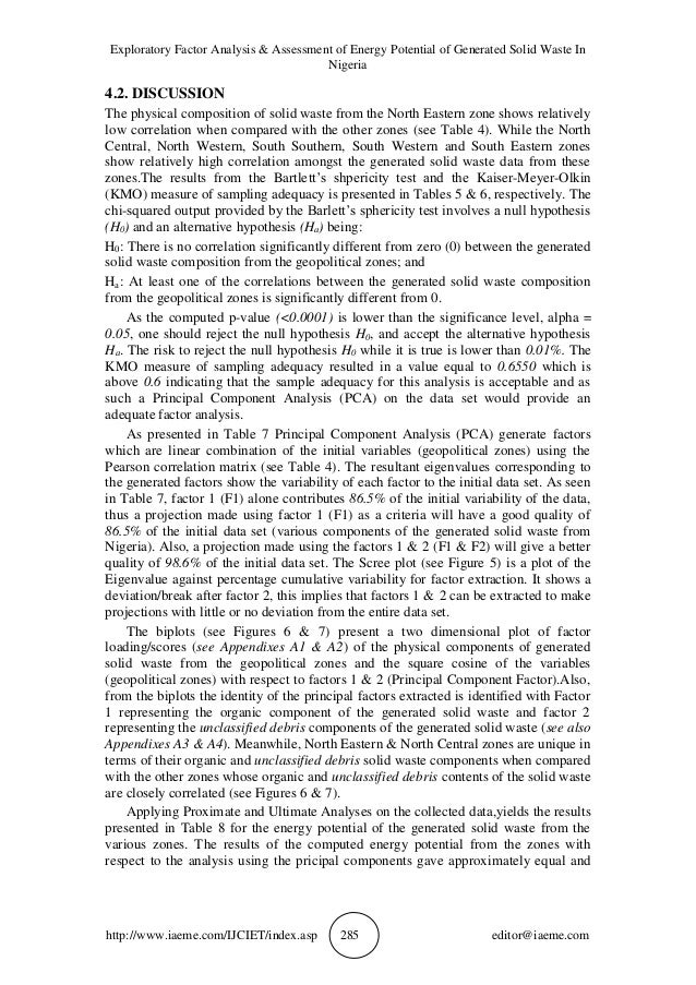 kaiser meyer olkin measure of sampling adequacy media essay Kaiser-meyer-olken (kmo) is used to carry out a preliminary analysis to measure sampling adequacy between items to qualify for pca and bartlett's test of sphericity to indicate correlation between items in order to know whether factor analysis is appropriate or not.