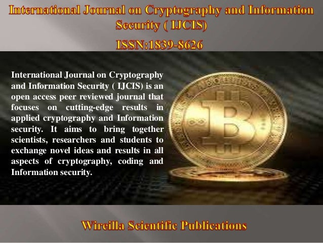 International Journal on Cryptography and Information Security ( IJCIS) is an open access peer reviewed journal that focus...