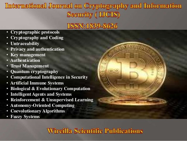 • Cryptographic protocols • Cryptography and Coding • Untraceability • Privacy and authentication • Key management • Authe...