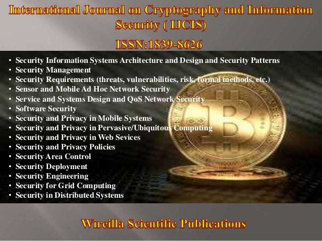 • Security Information Systems Architecture and Design and Security Patterns • Security Management • Security Requirements...