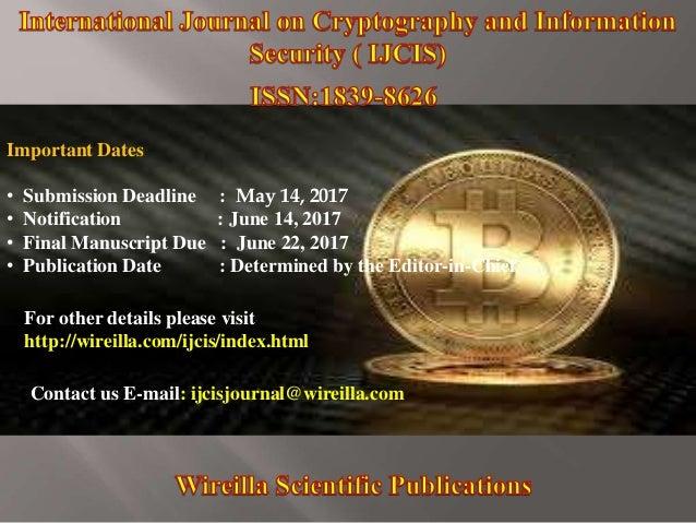 Important Dates • Submission Deadline : May 14, 2017 • Notification : June 14, 2017 • Final Manuscript Due : June 22, 2017...