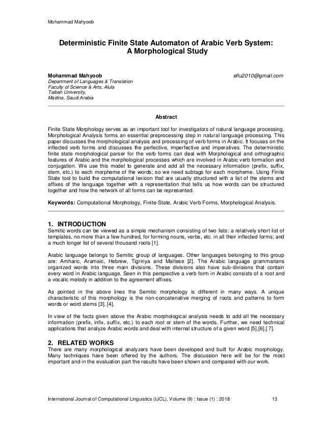 Mohammad Mahyoob International Journal of Computational Linguistics (IJCL), Volume (9) : Issue (1) : 2018 13 Deterministic...