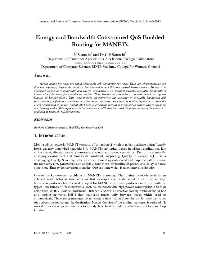 International Journal of Computer Networks & Communications (IJCNC) Vol.5, No.2, March 2013 Energy and Bandwidth Constrain...