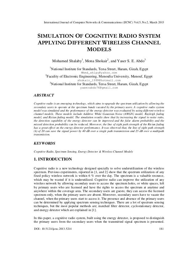 International Journal of Computer Networks & Communications (IJCNC) Vol.5, No.2, March 2013   SIMULATION OF COGNITIVE RADI...