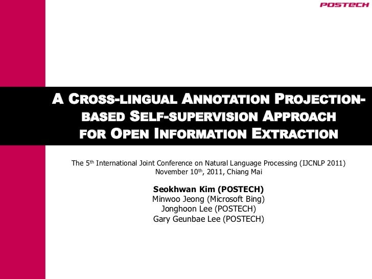 A CROSS-LINGUAL ANNOTATION PROJECTION-   BASED SELF-SUPERVISION APPROACH   FOR OPEN INFORMATION EXTRACTION  The 5th Intern...