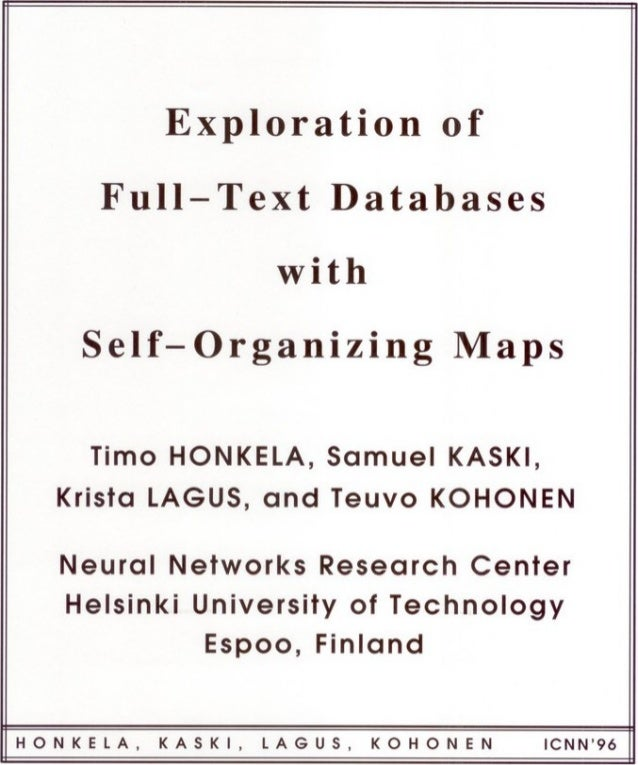 Timo Honkela: Exploration of Full-Text Databases with Self-Organizing Maps - with Samuel Kaski, Krista Lagus and Teuvo Koh...
