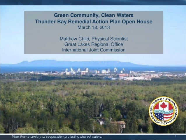 Green Community, Clean Waters               Thunder Bay Remedial Action Plan Open House                                   ...