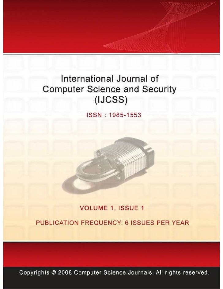 Editor in Chief Dr. Haralambos MouratidisInternational                   Journal               of         ComputerScience ...