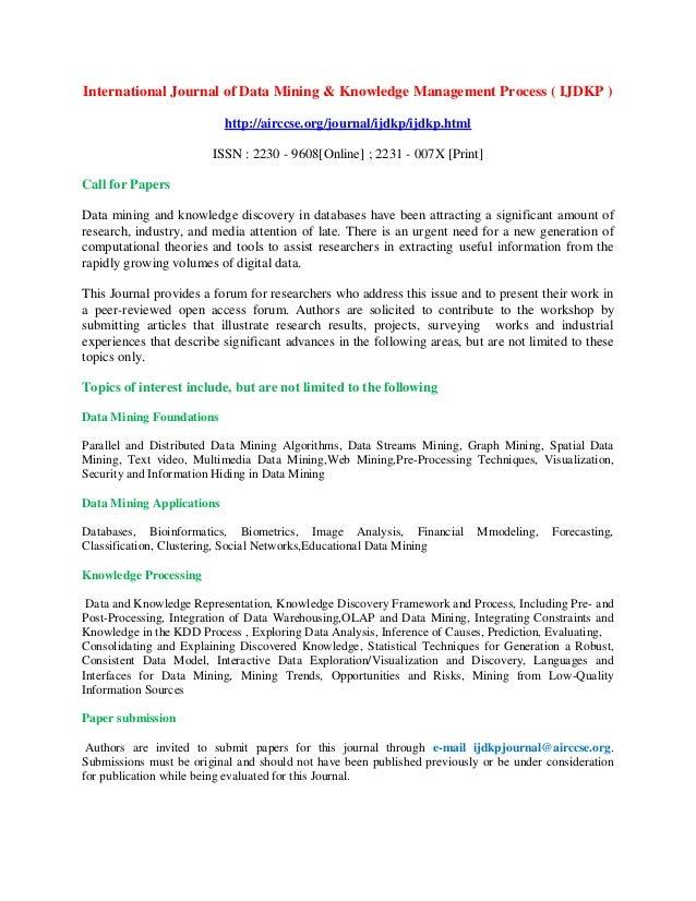 International Journal of Data Mining & Knowledge Management Process ( IJDKP ) http://airccse.org/journal/ijdkp/ijdkp.html ...