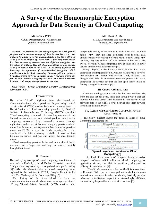 A Survey of the Homomorphic Encryption Approach for Data Security in Cloud Computing   ISSN: 2321-9939  A Survey of the Ho...