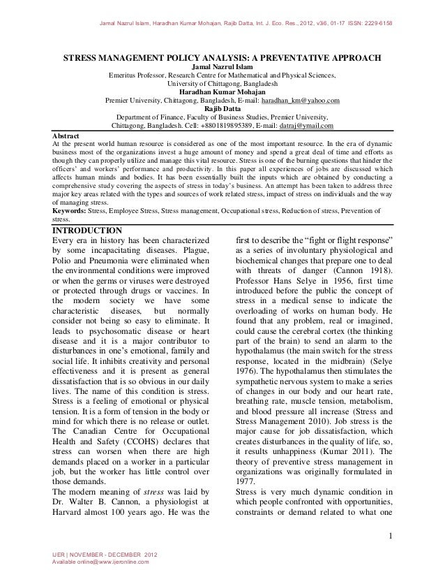 Jamal Nazrul Islam, Haradhan Kumar Mohajan, Rajib Datta, Int. J. Eco. Res., 2012, v3i6, 01-17 ISSN: 2229-6158   STRESS MAN...