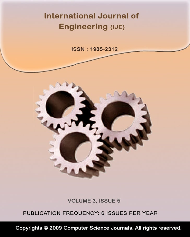 Editor in Chief Dr. Kouroush JenabInternational Journal of Engineering (IJE)Book: 2009 Volume 3, Issue 5Publishing Date: 3...