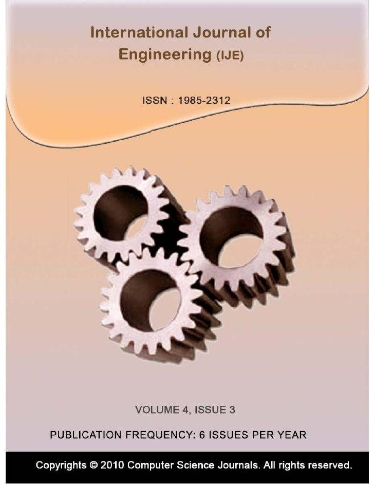 International Journal of   Engineering (IJE)Volume 4, Issue 3, 2010                       Edited By         Computer Scien...