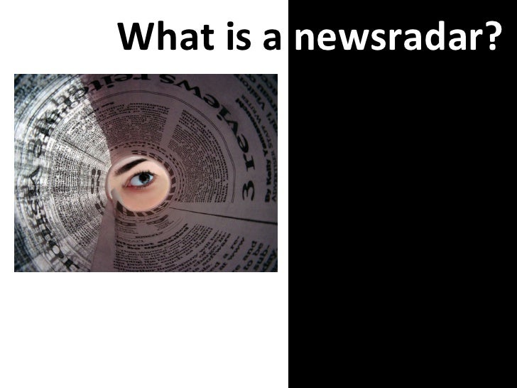 What is a  newsradar?