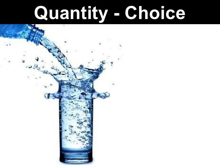 Quantity - Choice