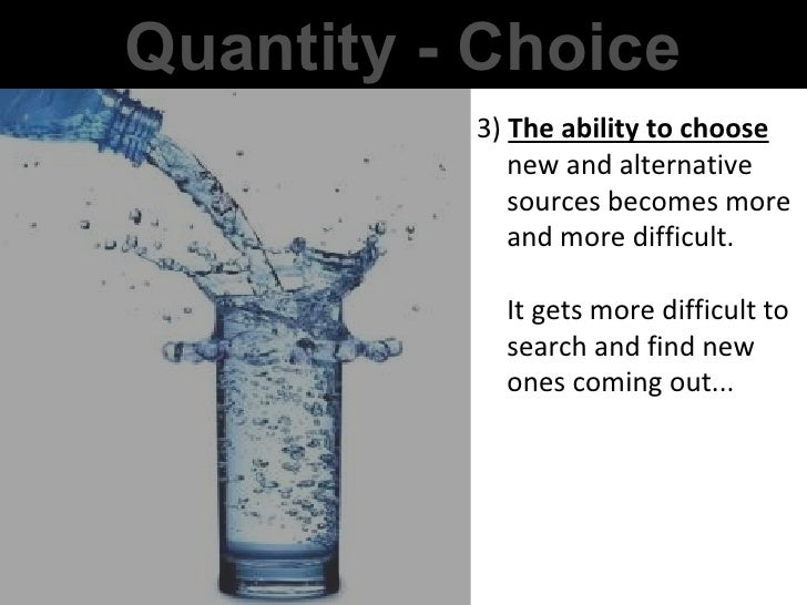 3)  The ability to choose  new and alternative sources becomes more and more difficult.  It gets more difficult to search ...