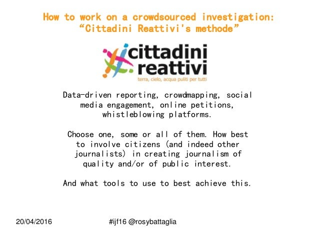 Between civic and data journalism: how to work on a crowdsourced journalistic investigation #ijf16 Slide 2