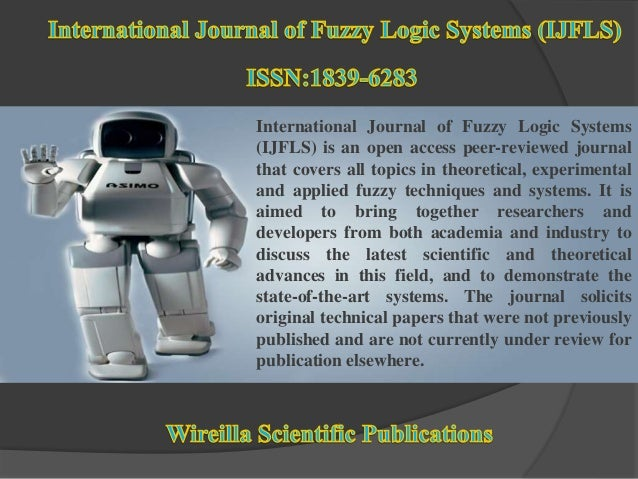 International Journal of Fuzzy Logic Systems (IJFLS) is an open access peer-reviewed journal that covers all topics in the...