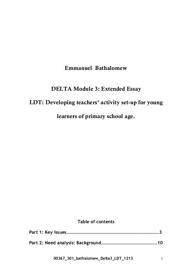 Emmanuel Bathalomew DELTA Module 3: Extended Essay LDT: Developing teachers' activity set-up for young learners of primary...