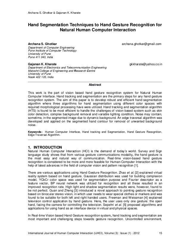 Archana S. Ghotkar & Gajanan K. Kharate International Journal of Human Computer Interaction (IJHCI), Volume (3) : Issue (1...
