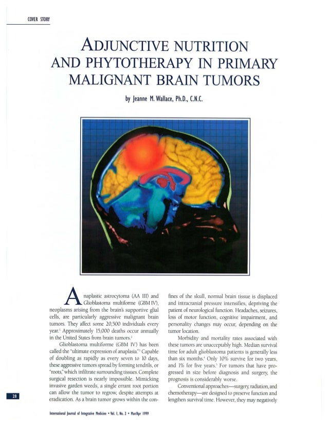 Adjunctive nutrition and phytotherapy in primary malignant brain tumors.