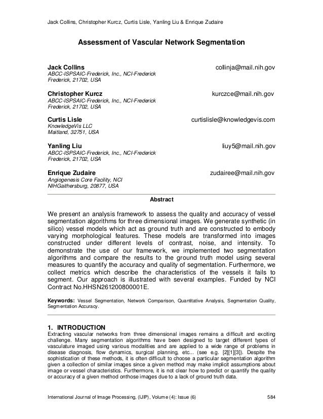 Jack Collins, Christopher Kurcz, Curtis Lisle, Yanling Liu & Enrique Zudaire International Journal of Image Processing, (I...