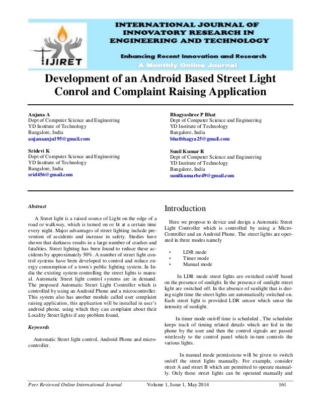 Peer Reviewed Online International Journal Volume 1, Issue 1, May 2014 161 Development of an Android Based Street Light Co...