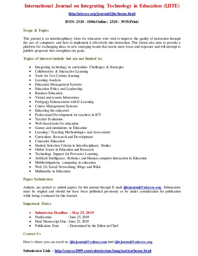 International Journal on Integrating Technology in Education (IJITE) http://airccse.org/journal/ijite/home.html ISSN: 2320...