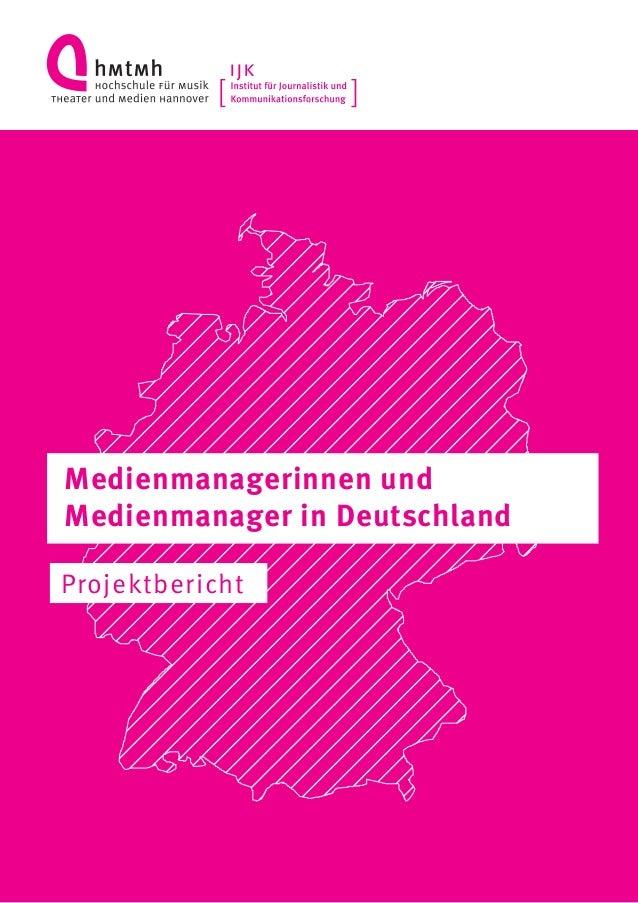 Projektbericht Medienmanagerinnen und Medienmanager in Deutschland