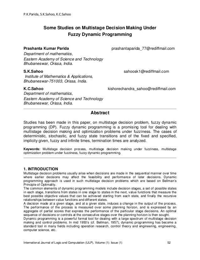 P.K.Parida, S.K.Sahoo, K.C.Sahoo International Journal of Logic and Computation (IJLP), Volume (1): Issue (1) 52 Some Stud...