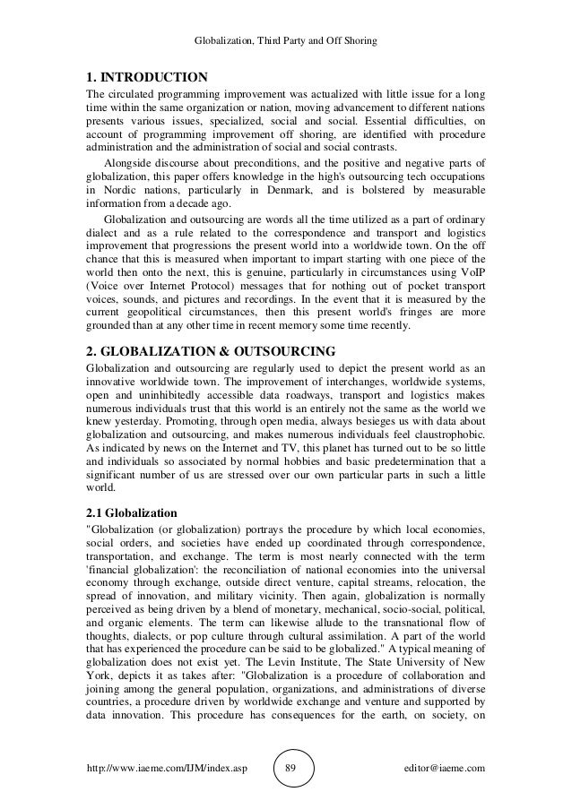 Globalization, Third Party and Off Shoring http://www.iaeme.com/IJM/index.asp 89 editor@iaeme.com 1. INTRODUCTION The circ...
