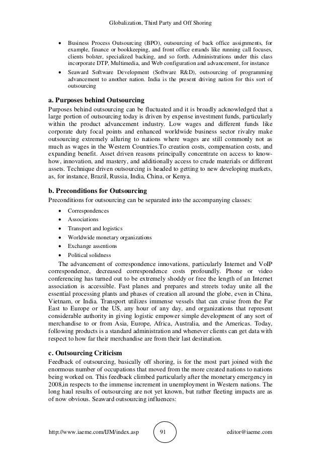 Globalization, Third Party and Off Shoring http://www.iaeme.com/IJM/index.asp 91 editor@iaeme.com  Business Process Outso...