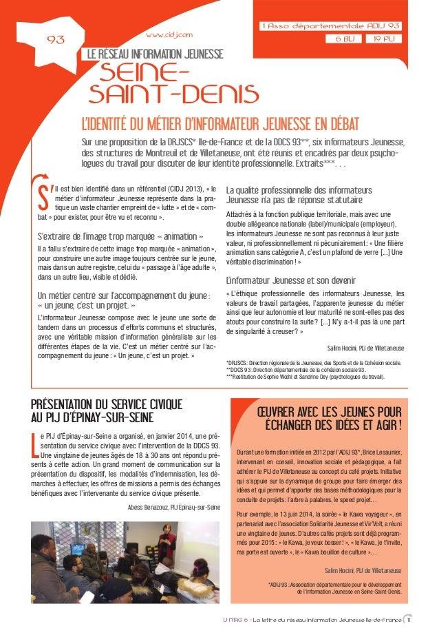 L'IDENTITÉ DU MÉTIER D'INFORMATEUR JEUNESSE EN DÉBAT Sur une proposition de la DRJSCS* Ile-de-France et de la DDCS 93**, s...