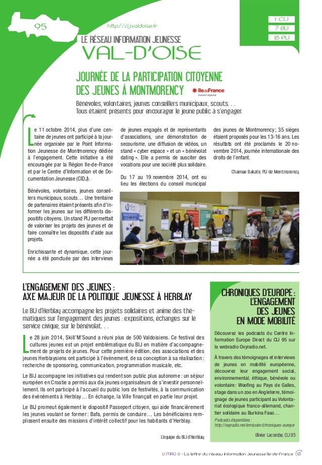 LE RÉSEAU INFORMATION JEUNESSE VAL-D'OISE L e 11 octobre 2014, plus d'une cen- taine de jeunes ont participé à la jour- né...